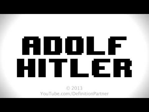 What is The Definition of Adolf Hitler?