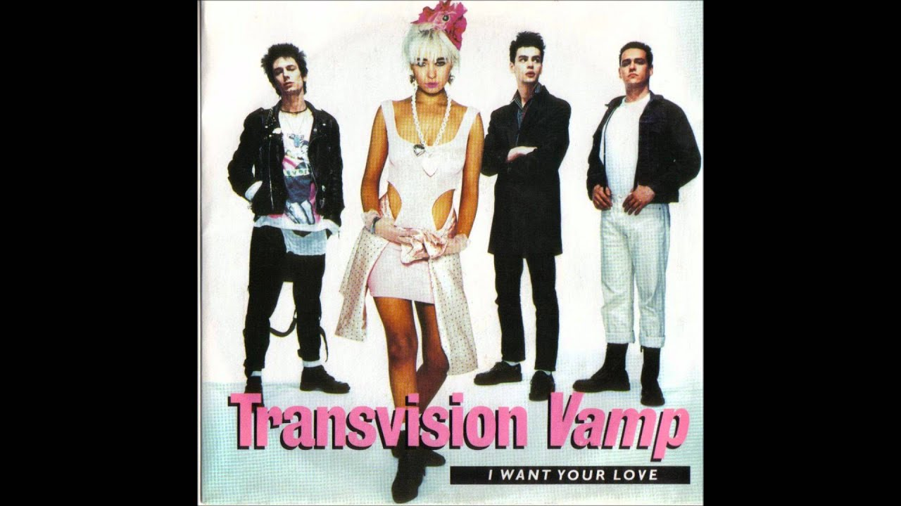 i want your love transvision vamp