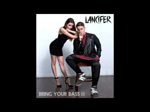 Lancifer  Bring Your Bass II