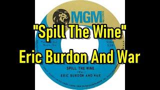 Spill The Wine - Eric Burdon And War  (lyrics)