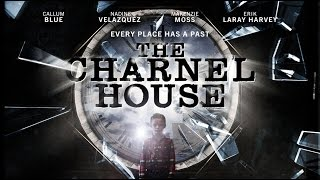 Repeat youtube video The Charnel House - Trailer