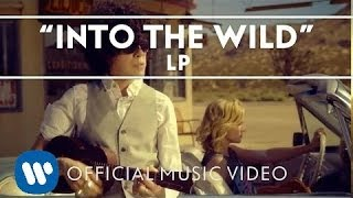LP - Into The Wild [Official Music Video] Video