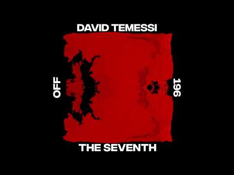 David Temessi - The Seventh Feat. Mr. A. - OFF196
