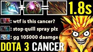 DOTA 3 WTF CANCER!!? Imba 1.8s CD Quill Spray 105K DMG BristeBack -45% CD Octatine Prism Dota 2 Pro