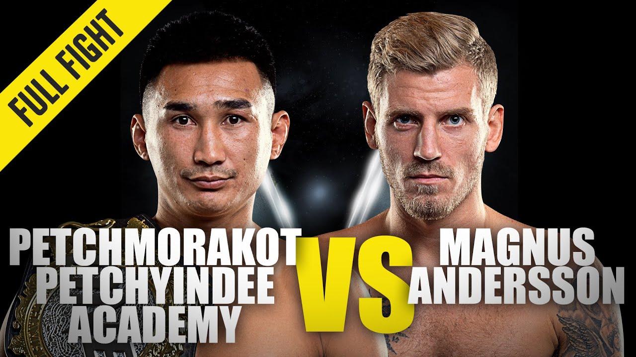Petchmorakot vs. Magnus Andersson | ONE Championship Full Fight