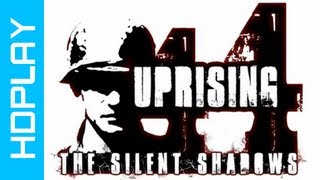 Uprising44 The Silent Shadows - Gameplay PC | HD