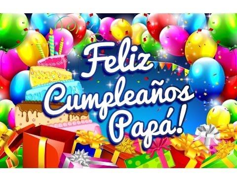 Feliz Cumpleaños Papá Dedicatorias Para Un Cumpleaños Gratis