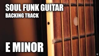 Soul Funk Guitar Backing Track In E Minor / G Major