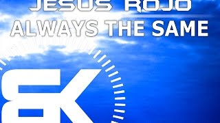 Jesus Rojo | Always The Same | Official Music Video