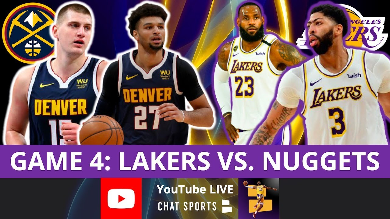 Lakers vs. Nuggets LIVE NBA Playoffs Game 4 - Live Streaming Scoreboard, Play By Play + Stats