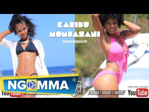 BENSO  GEEGEE  &  KIGOTO - Karibu Mombasani [Official Music Video]