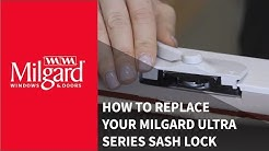 How to Replace Your Milgard® Ultra™ Series Sash Lock