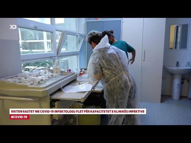 Rriten rastet me COVID 19 Infektologu flet për kapacitetet e Klinikës Infektive