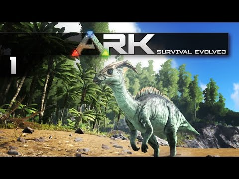 ARK: Survival Evolved || 1 || First Look