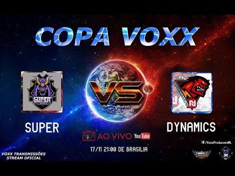 DYNAMICS vs SUPER - FINAL DA COPA VOXX DE MOBILE LEGENDS !!
