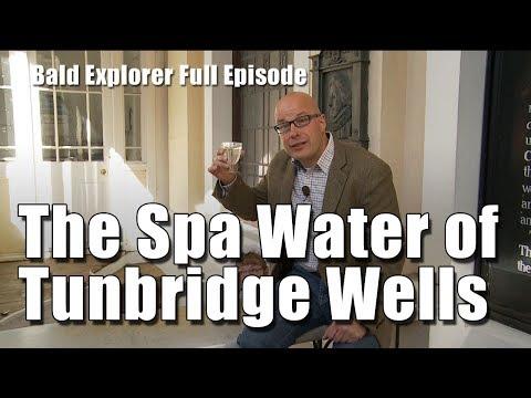 Taking The Waters In Tunbridge Wells - Bald Explorer Full TV Episode