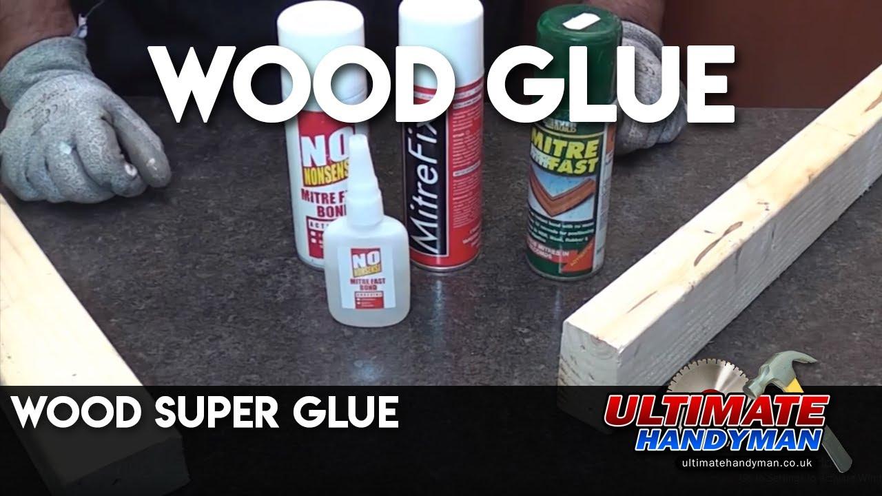 wood super glue youtube. Black Bedroom Furniture Sets. Home Design Ideas