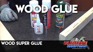 Wood super glue