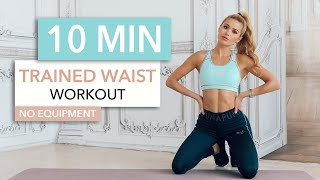 10 MIN TRAINED WAIST - Medium Level, for toned side abs / No Equipment I Pamela Reif