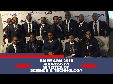 SAIEE CGC AGM 2018: Minister of Science and Technology