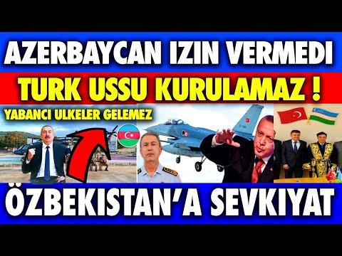 AZERBAYCAN TÜRKİYE BÖLGEDE Ü-S-S KURAMAZ DEDİ | ÖZBEKİSTAN'A YOĞUN SEVKİYAT | DÜNYADAN HABER