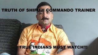 WHO IS SHIFUJI COMMANDO TRAINER? REAL OR FAKE? KNOW THE TRUTH!!!!!