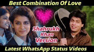Oru Adaar Love Best Video | Priya Prakash Varrier & Shahrukh Khan Version