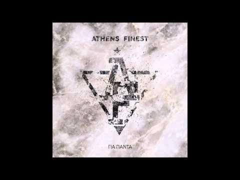 Athens Finest - Είναι Finest