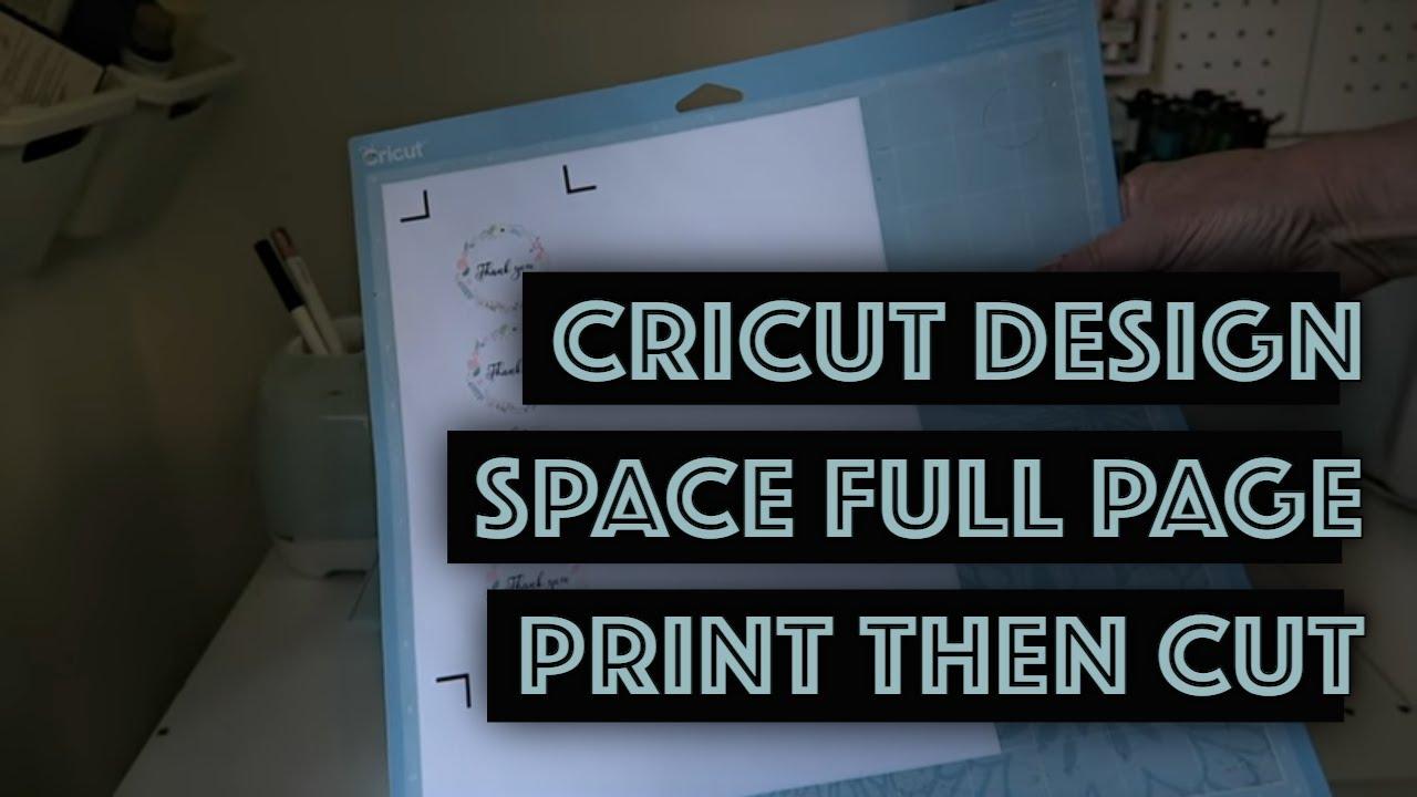 Cricut Design Space Full Page Print Then Cut Trick Cricutexplore