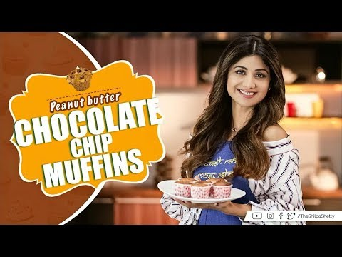 Peanut Butter Chocolate Chip Muffins | Shilpa Shetty Kundra | Healthy Recipes