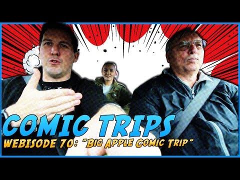 "Comic Trips: Webisode 70- ""Big Apple Comic Trip"""