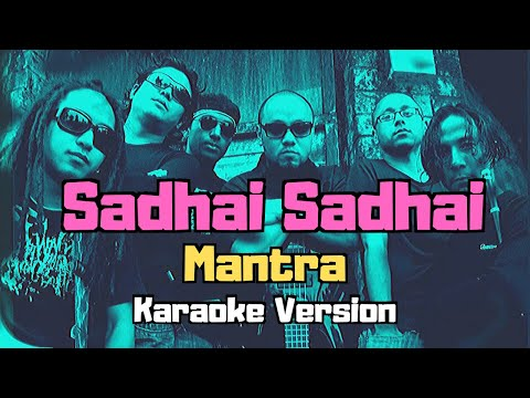 Sadhai Sadhai - Mantra (Karaoke Version)