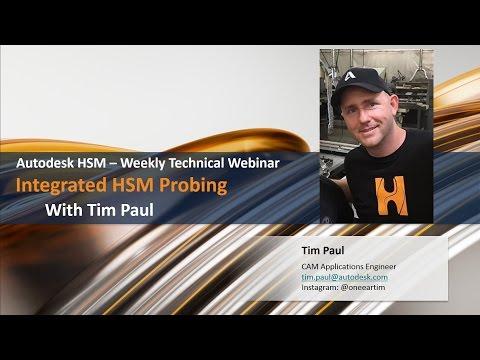 Weekly HSM Technical Webinar - Integrated HSM Probing