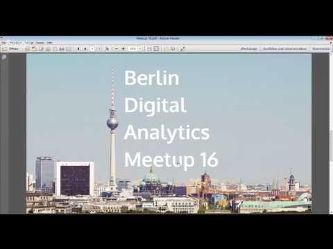 Berlin Digital Analytics Meetup 16 - Feb. 16th 2017