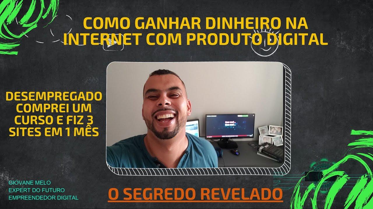 COMO GANHAR DINHEIRO NA INTERNET COM PRODUTO DIGITAL