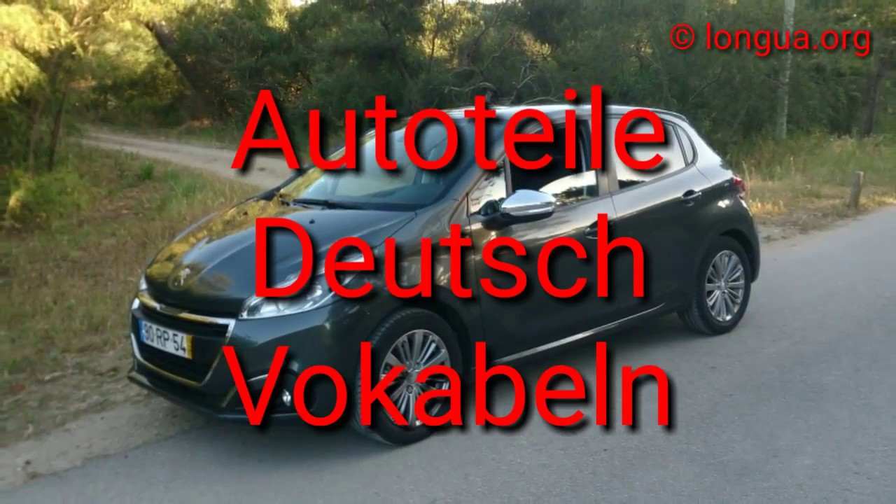 deutsch lernen learn german auto autoteile. Black Bedroom Furniture Sets. Home Design Ideas