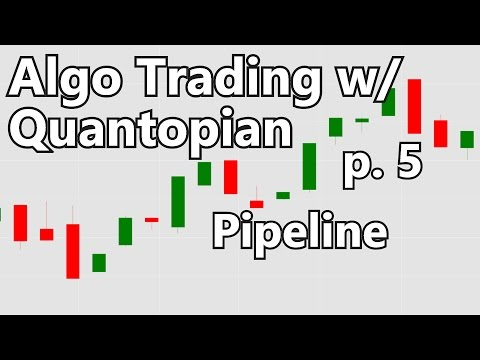 Pipeline - Algorithmic Trading With Python And Quantopian P. 5