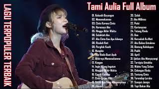 Download lagu Tami Aulia Full Album Terbaru 2020 TANPA IKLAN ! (38 COVER LAGU TERPOPULER TERBAIK )