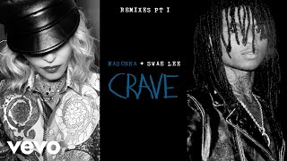 Madonna - Crave (Tracy Young Dangerous Remix/Audio) ft. Swae Lee
