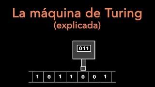 La máquina de Turing (explicada)