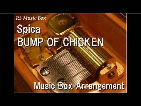 Spica/BUMP OF CHICKEN [Music Box] (Anime