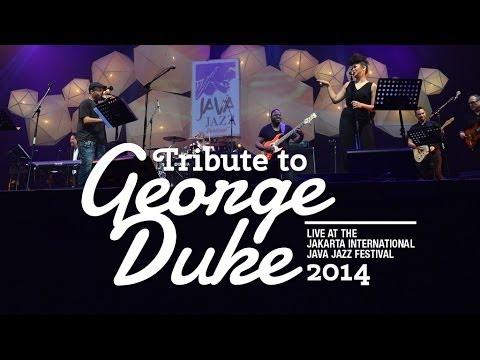 Tribute To George Duke Live At Java Jazz Festival 2014 Youtube