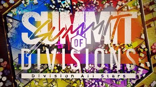 Division All Stars - SUMMIT OF DIVISIONS