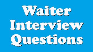 Waiter Interview Questions
