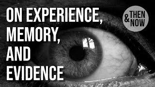 On Experience, Memory, Evidence: Joan Scott & Allan Megill