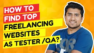 Top 11 Freelancing Websites for Software Testers& QA. Even as Manual Tester