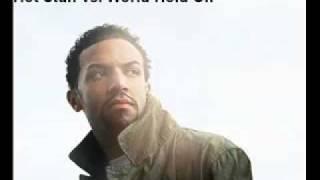 Craig David Hot Stuff Vs Bob Sinclair World Hold On Remix
