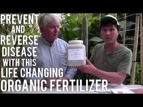 Prevent & Reverse Disease with Life Changing  Organic Fertilizer