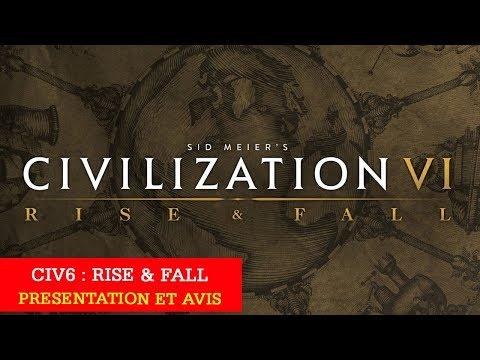 Civilization VI Rize and fall : Présentation et avis