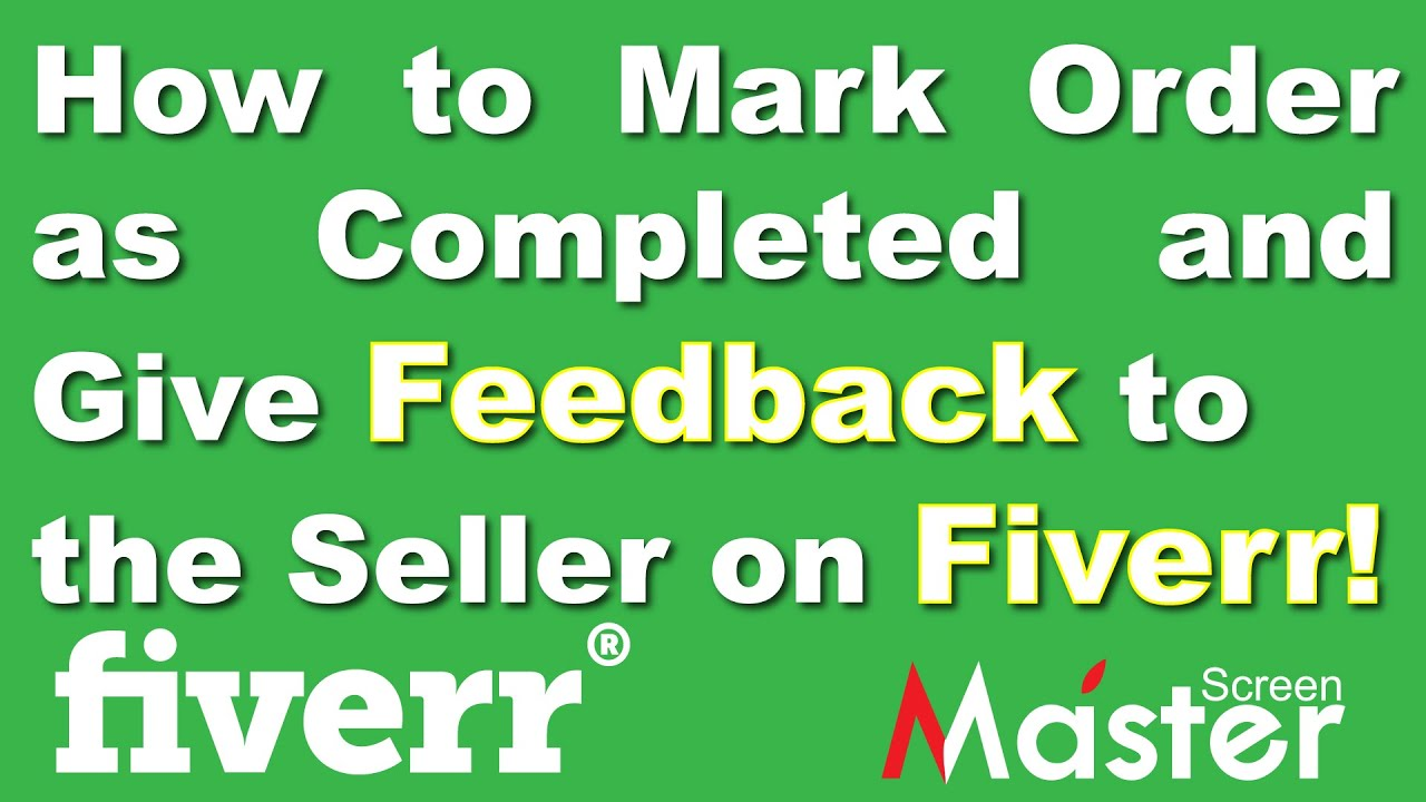 How to Mark Order as Completed & Give Reviews to Seller on Fiverr